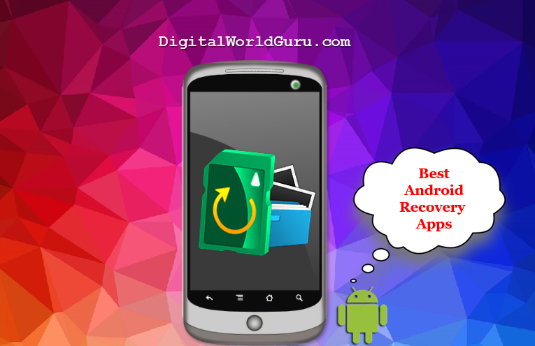 what is the best recovery app for android