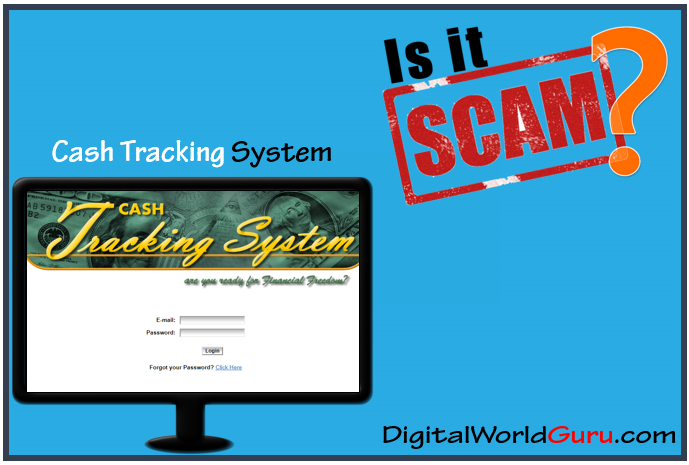 Is cash tracking system a scam