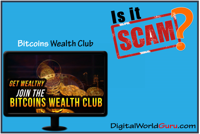 is Bitcoin Wealth Club a scam