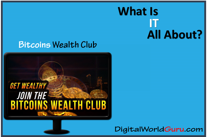what is bitcoins wealth club