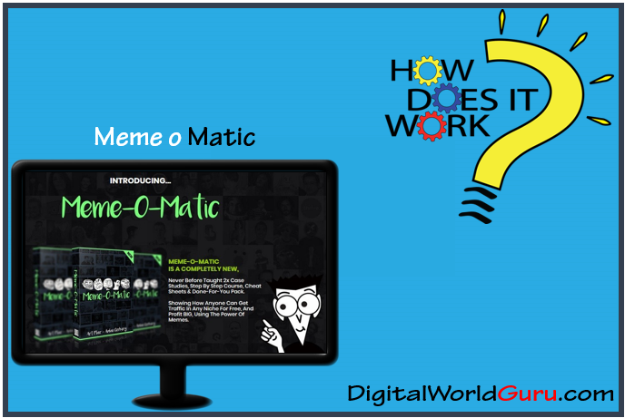 how meme o matic works