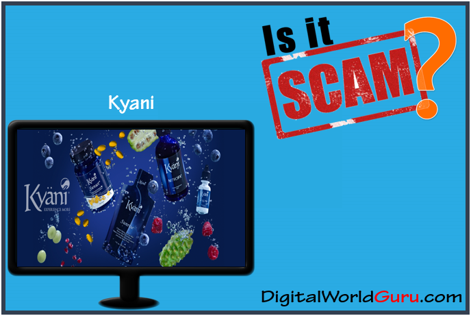 is kyani a scam