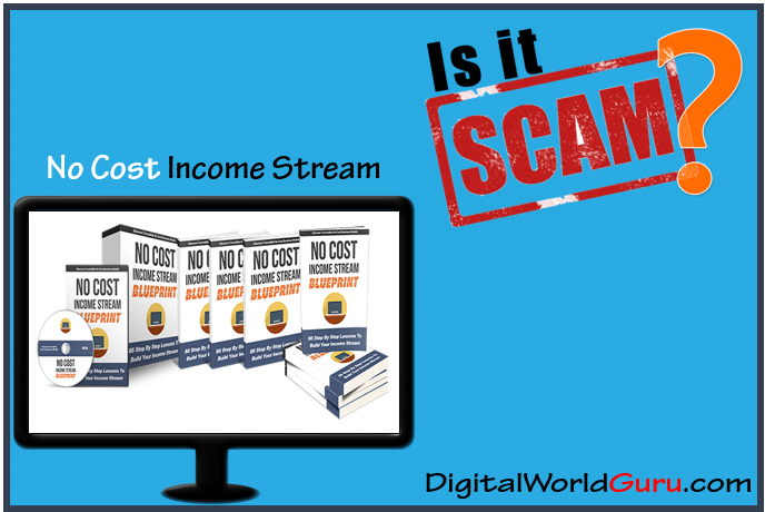 is no cost income stream scam