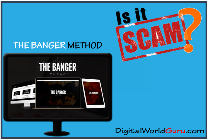 is the banger method scam