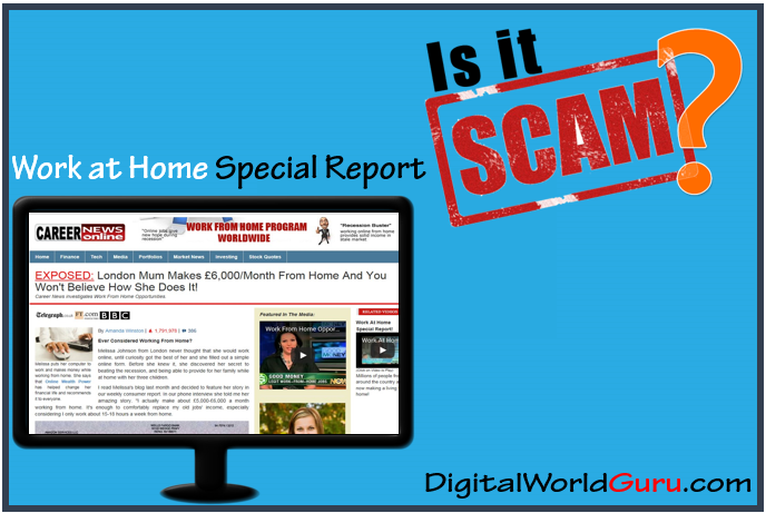 is work at home special report a scam