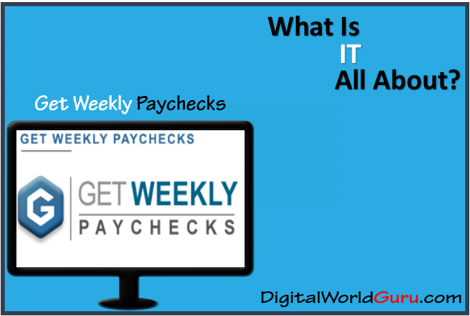 what is get weekly paychecks
