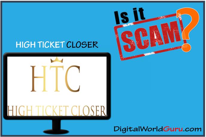 is high ticket closer scam