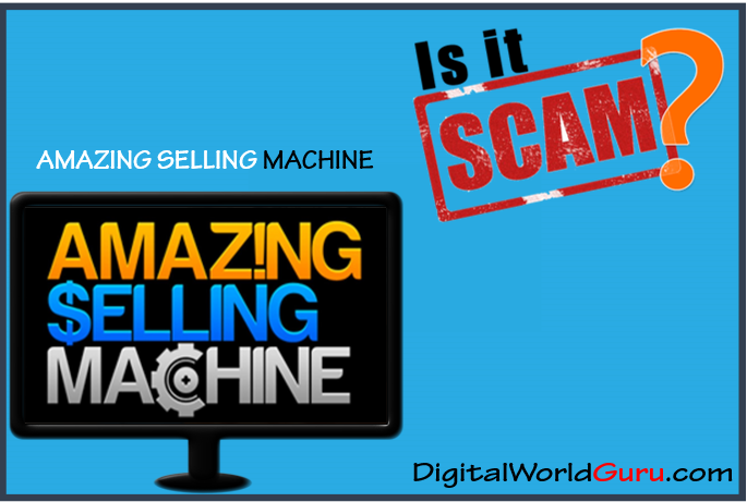 is the amazing selling machine scam
