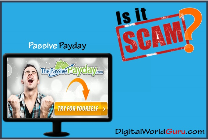 is passive payday scam