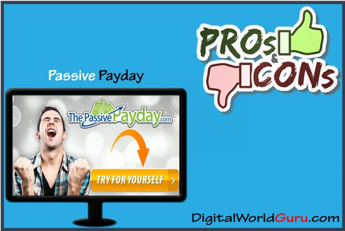 passive payday pros and cons