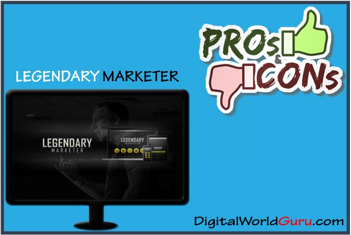 Legendary Marketer pros and cons