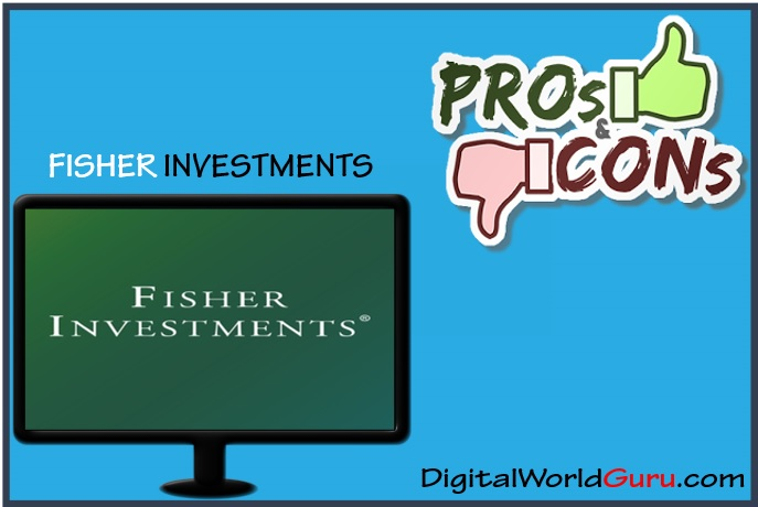 fisher investments pros and cons