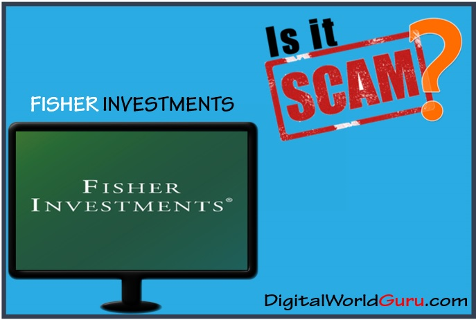 is fisher investments a scam