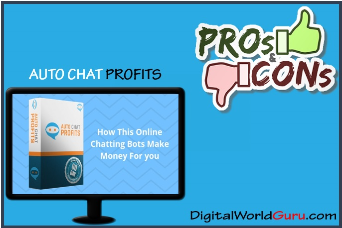 auto chat profit - pros and cons