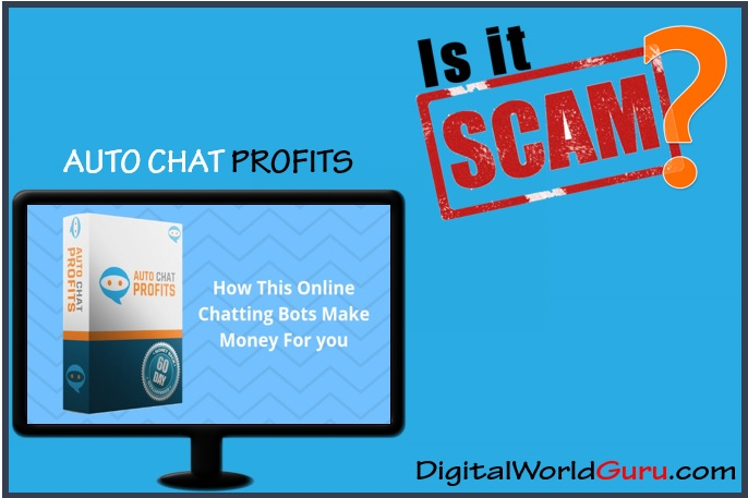 is auto chat profits a scam