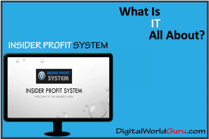what is insider profit system