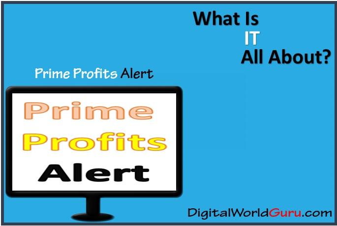 what is prime profits alert