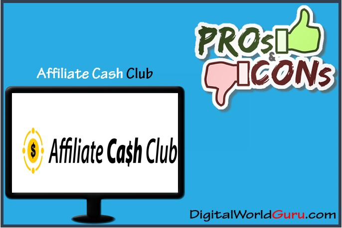 Affiliate Cash Club pros and cons