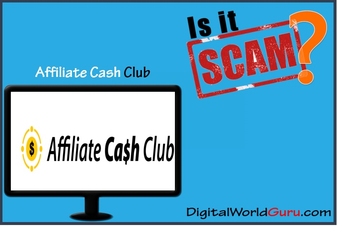 Is the Affiliate Cash Club Scam Scam