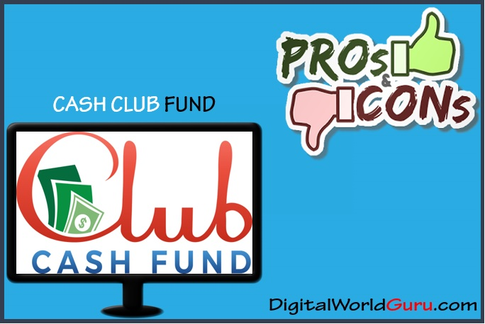 cash club fund pros and cons