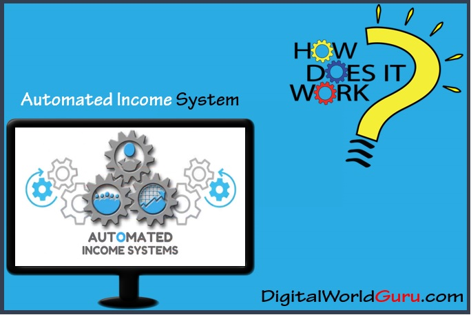 how automated income system works