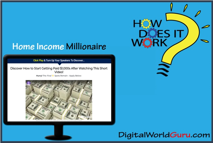 how home income millionaire works