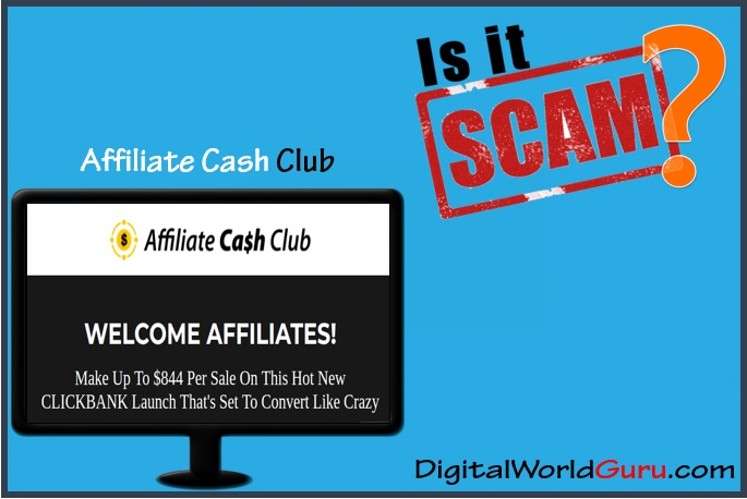 is affiliate cash club scam