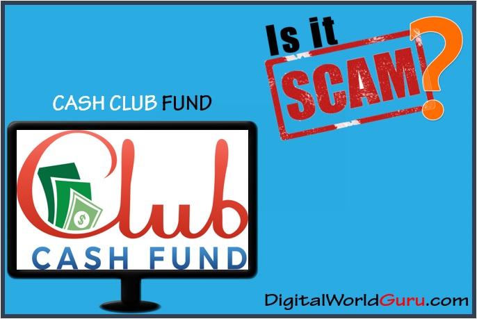 is cash club fund scam