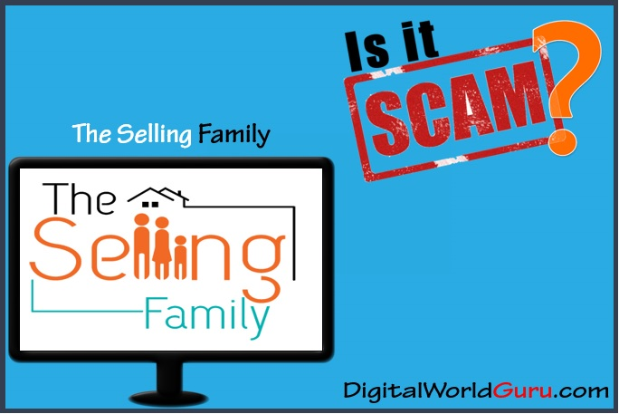 is the selling family scam