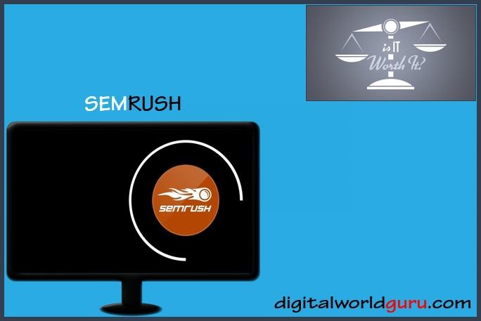 is semrush worth